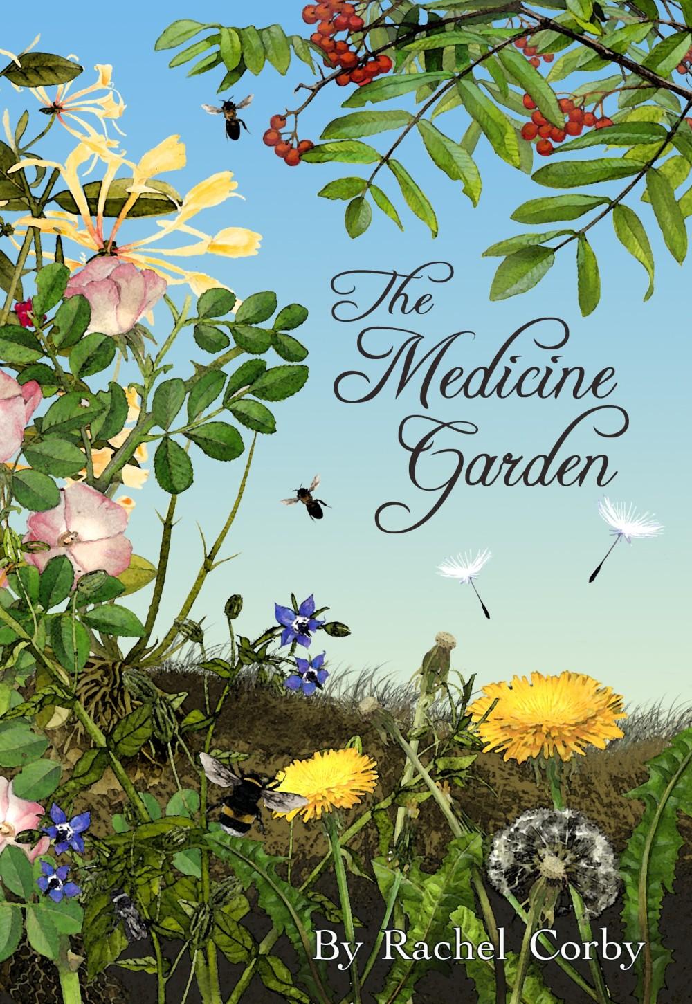 The Medicine Garden by Rachel Corby